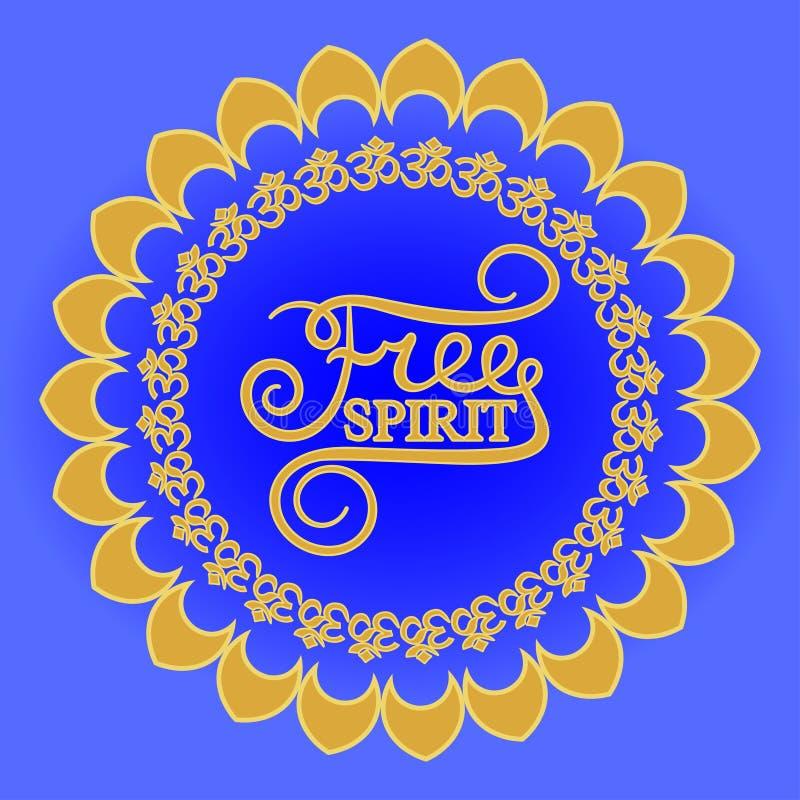 Mandala escrita mão das citações da inspiração da rotulação da caligrafia do espírito livre ilustração stock