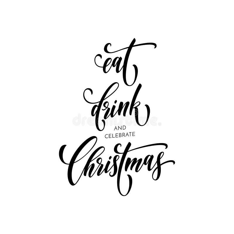 Mangez le lettrage de police de vecteur de calligraphie de pinceau de carte de voeux de citation de Noël de boissons illustration stock