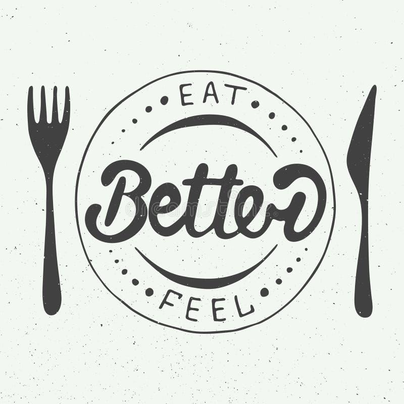 Mangez mieux, sensation mieux sur le fond de vintage, ENV 10 illustration de vecteur