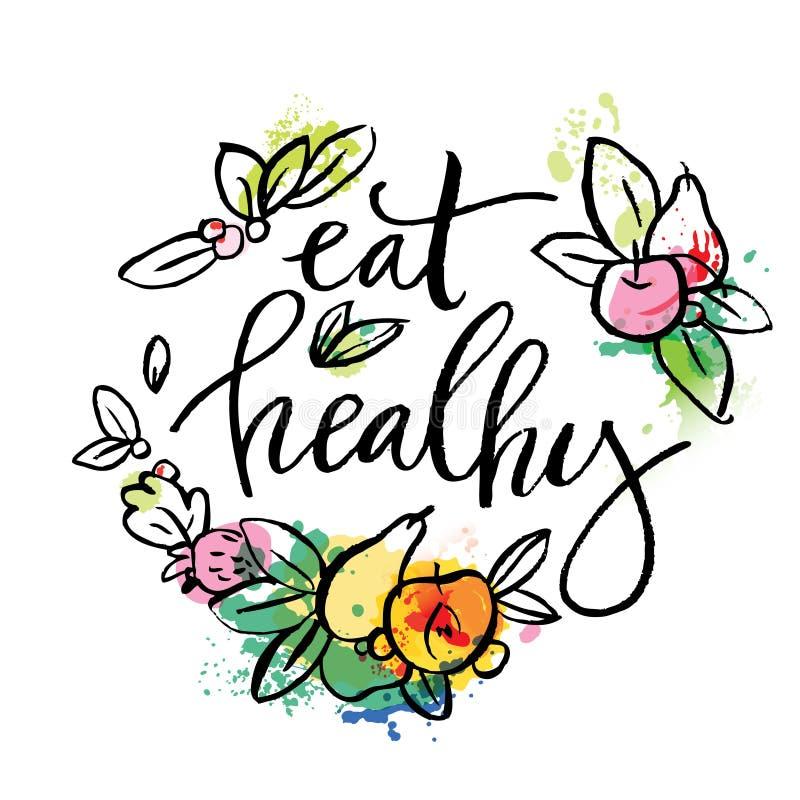Mangi sano - il manifesto o l'insegna motivazionale con la frase dell'a mano iscrizione mangia sano illustrazione di stock