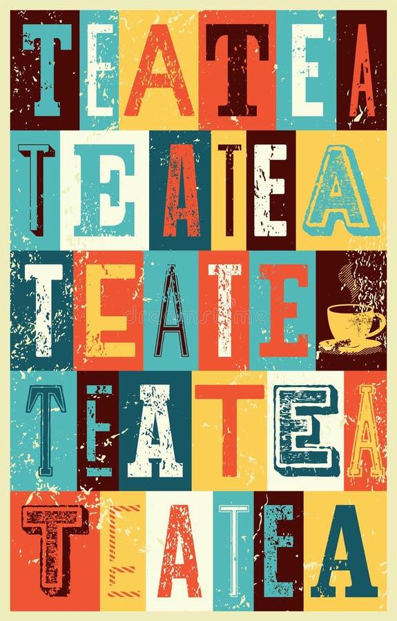 Manifesto d'annata tipografico di lerciume di stile del tè Retro illustrazione di vettore illustrazione vettoriale