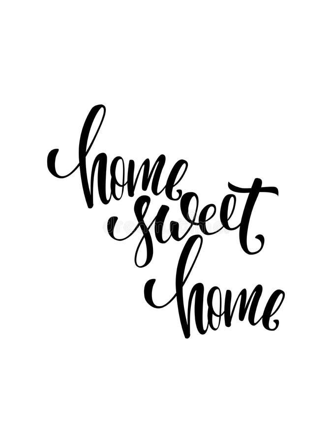 Manifesto della casa dolce casa Calligrafia moderna della spazzola Isolato su priorità bassa bianca fotografie stock