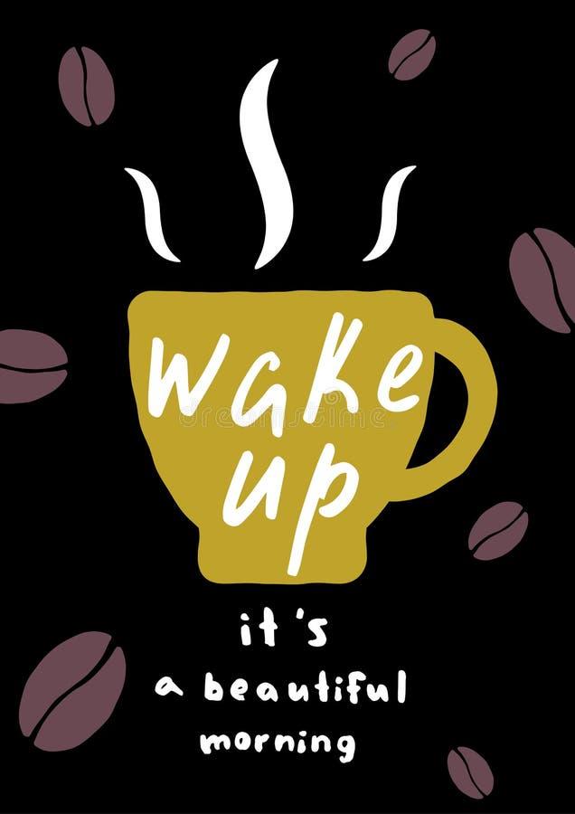 Manifesto della tazza di caffè Svegli, \ 's un la bella mattina royalty illustrazione gratis