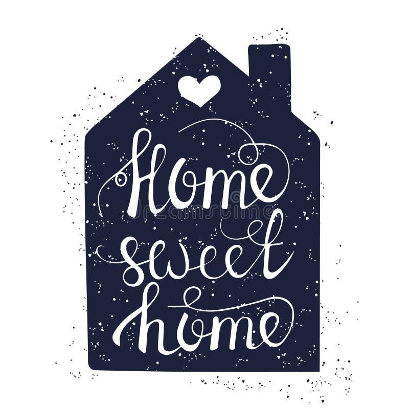 Manifesto disegnato a mano di tipografia Casa scritta a mano concettuale di frase illustrazione di stock