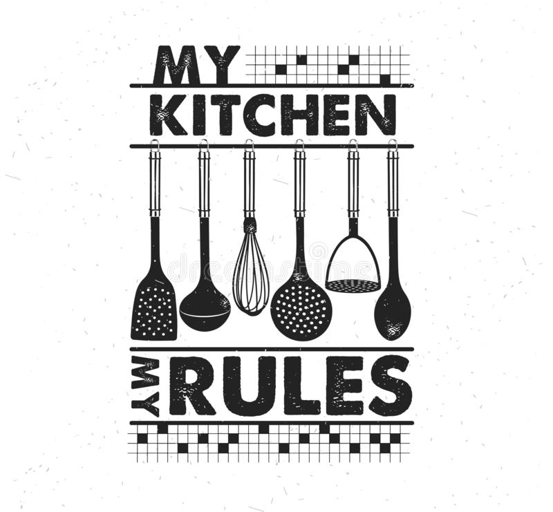 Manifesto disegnato a mano di tipografia Tipografia ispiratrice di vettore La mia cucina, le mie regole calligrafia di vettore illustrazione di stock
