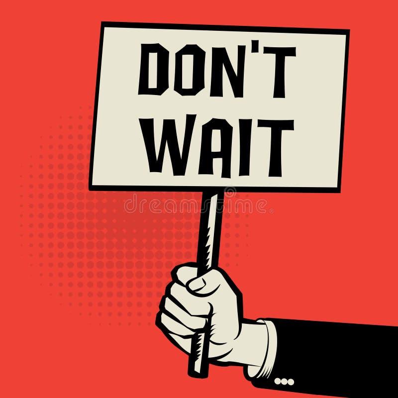 Manifesto a disposizione, concetto di affari con l'attesa del ` t di Don del testo illustrazione di stock