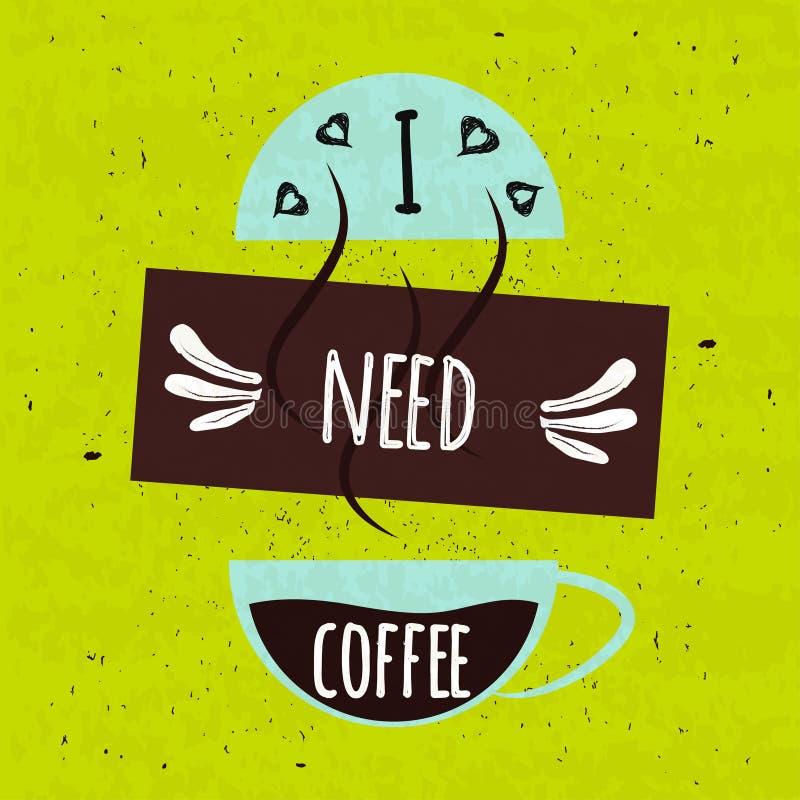 Manifesto tipografico variopinto succoso con una tazza calda fragrante di caffè d'invigorimento di mattina su uno spirito verde i illustrazione vettoriale