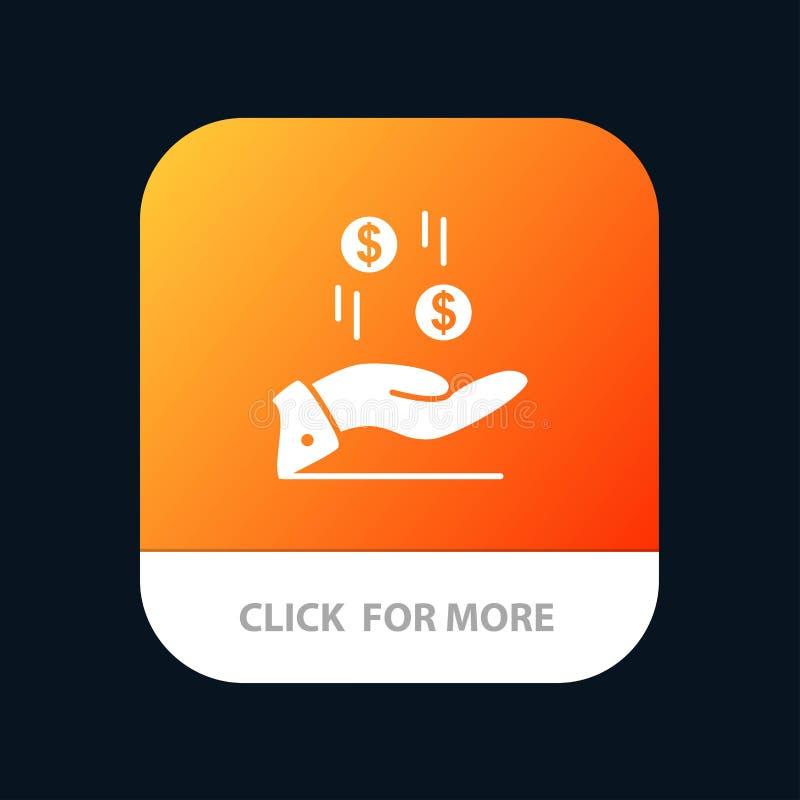 Mano, dólar, dinero, moneda, botón móvil del App de la caridad Android y versión del Glyph del IOS ilustración del vector