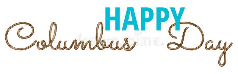 Mano de la cuerda dibujada poniendo letras a Columbus Day feliz libre illustration