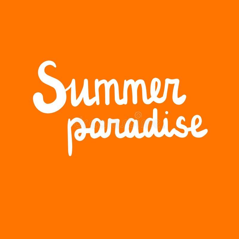 Mano del paraíso del verano dibujada poniendo letras a blanco en fuente anaranjada ilustración del vector