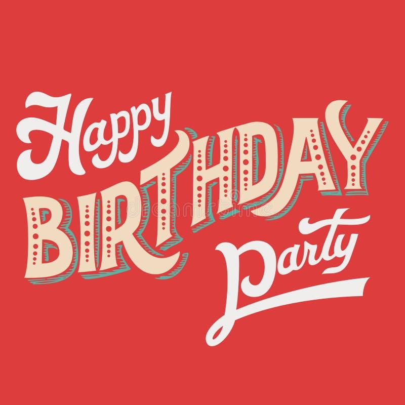 Mano-letras del partido del feliz cumpleaños ilustración del vector