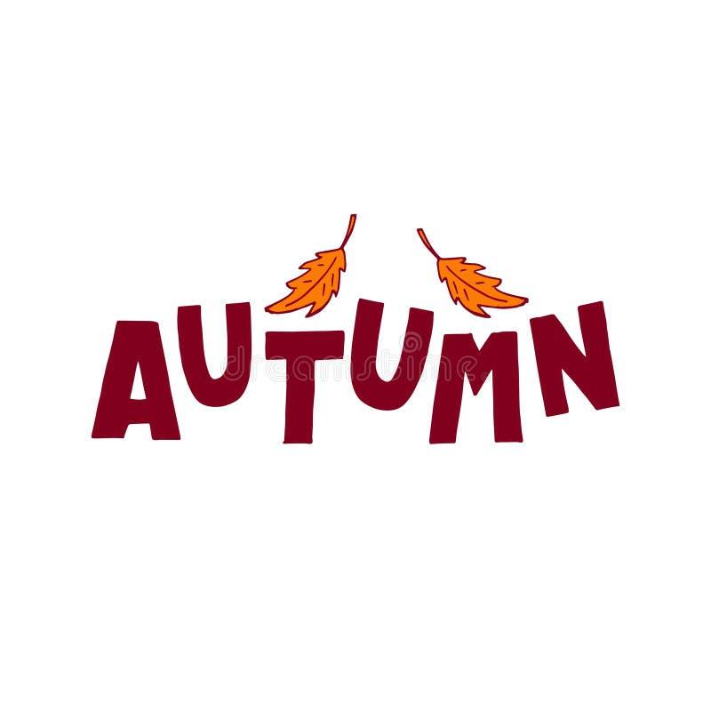 Mano linda que pone letras al otoño adornado por las hojas bosquejadas Perfeccione para los carteles, banderas, tarjetas libre illustration