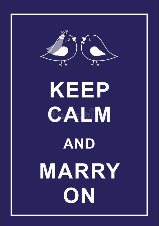 Mantenga la calma e sposi sopra illustrazione vettoriale