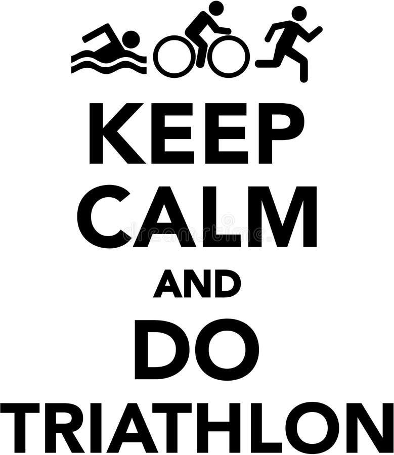 Mantenga tranquilo y haga el triathlon ilustración del vector
