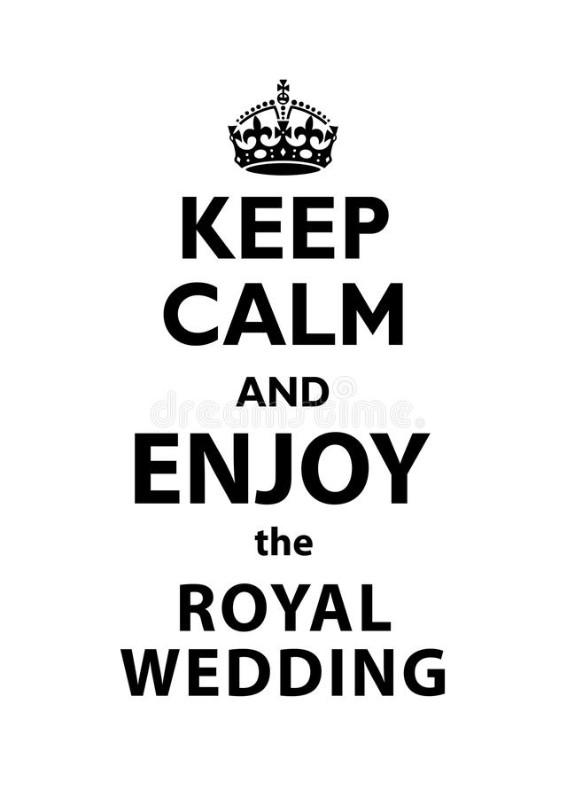 Mantenha a calma e aprecie a cotação real do casamento ilustração stock
