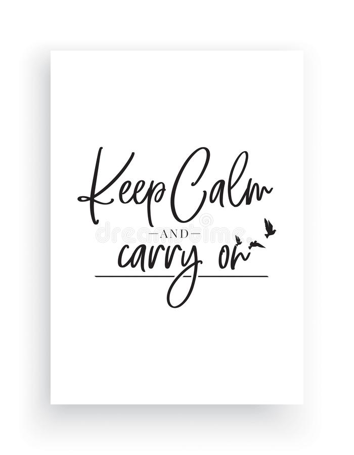 Mantenha a calma e continue, exprimindo o projeto, decalques da parede, Art Decor, decoração da casa, projeto de rotulação, citaç ilustração do vetor