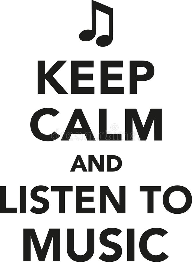 Mantenha a calma e escute a música ilustração royalty free