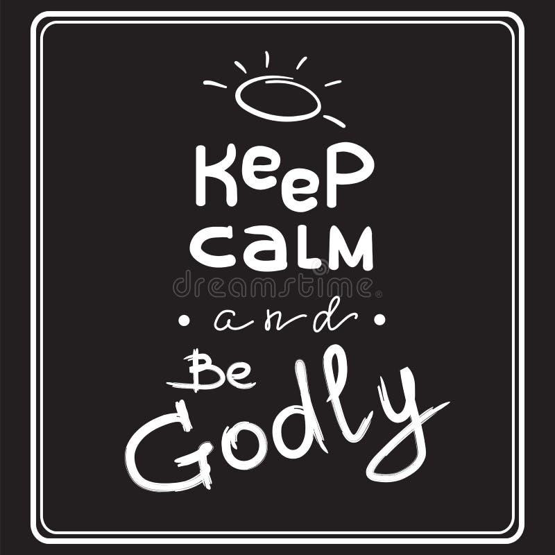 Mantenha a calma e seja divino - rotulação inspirador das citações ilustração royalty free