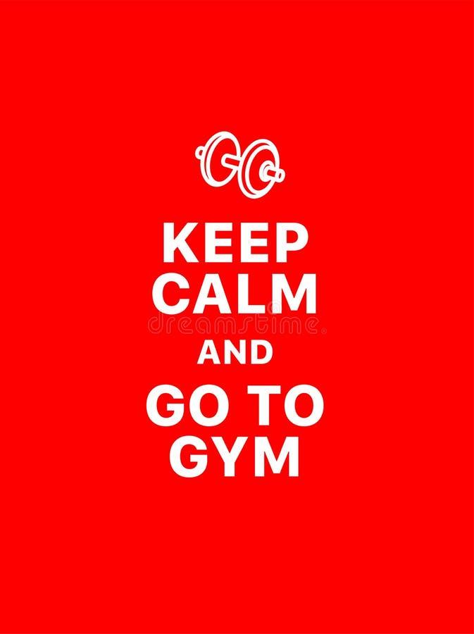Mantenha a calma e vá ao gym ilustração stock