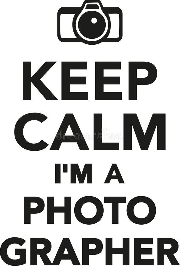 Mantenha a calma mim o ` m um fotógrafo ilustração stock