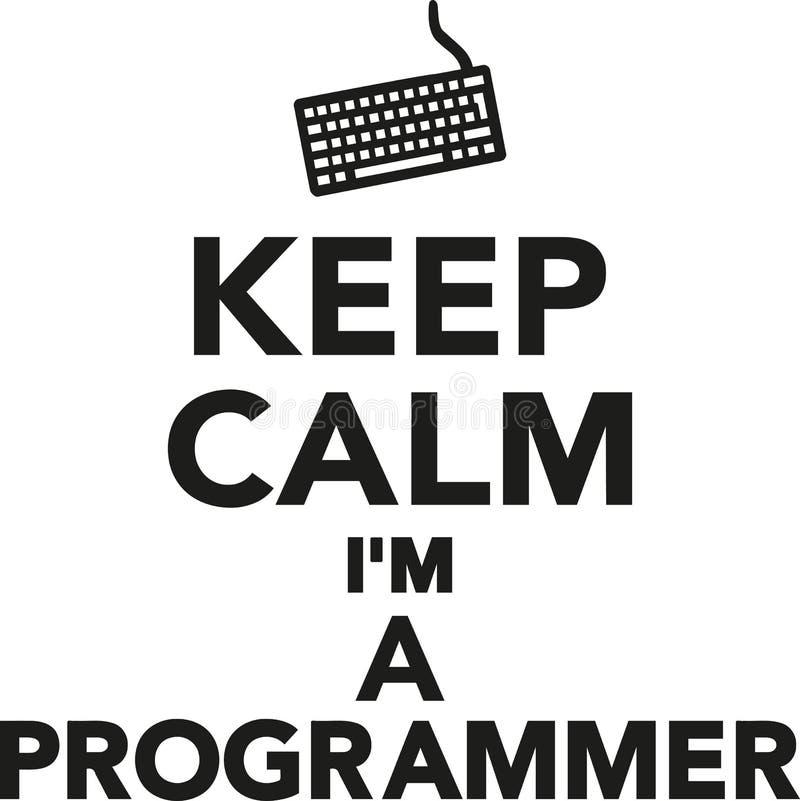 Mantenha a calma mim o ` m um programador ilustração do vetor