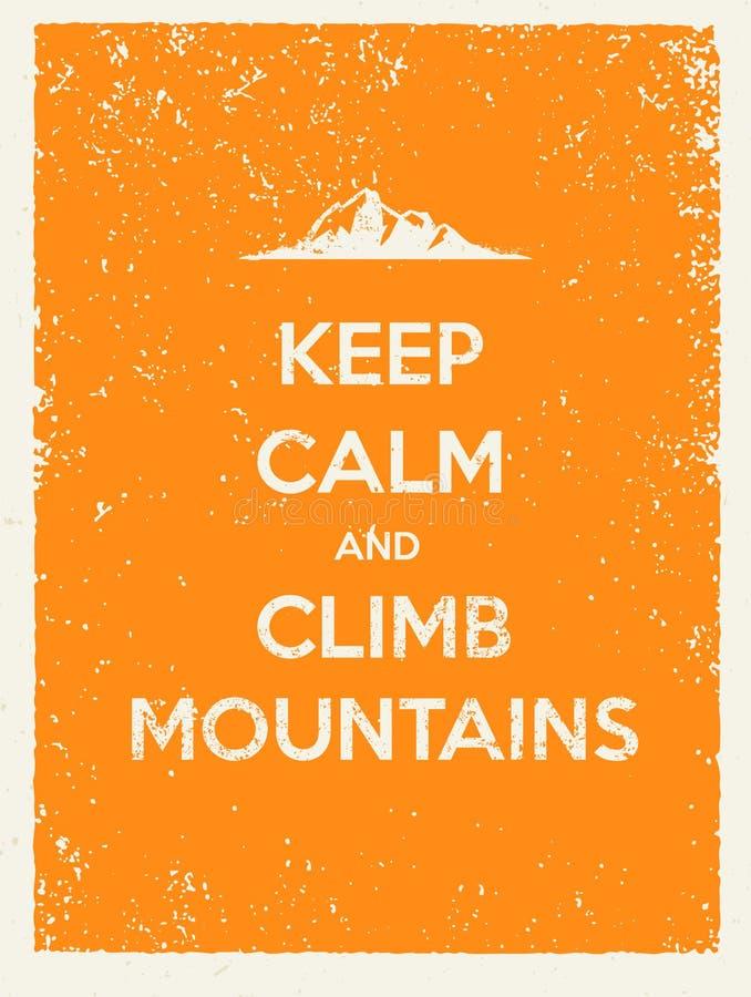 Mantenha montanhas calmas e da escalada Citações criativas da motivação no fundo natural do Grunge ilustração royalty free