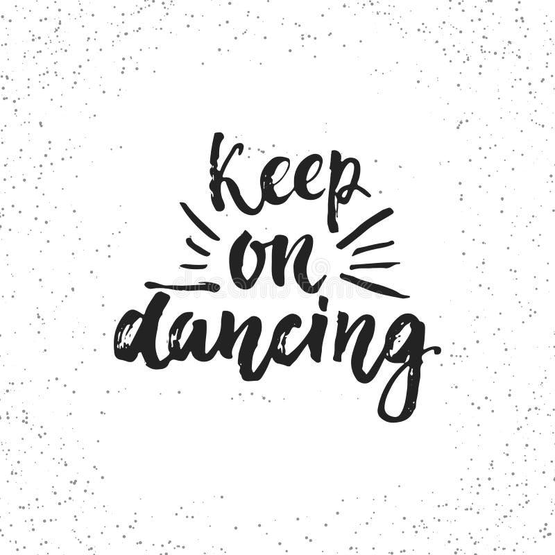 Mantenha Na Dança Mão Tirada Rotulando A Frase Isolada No