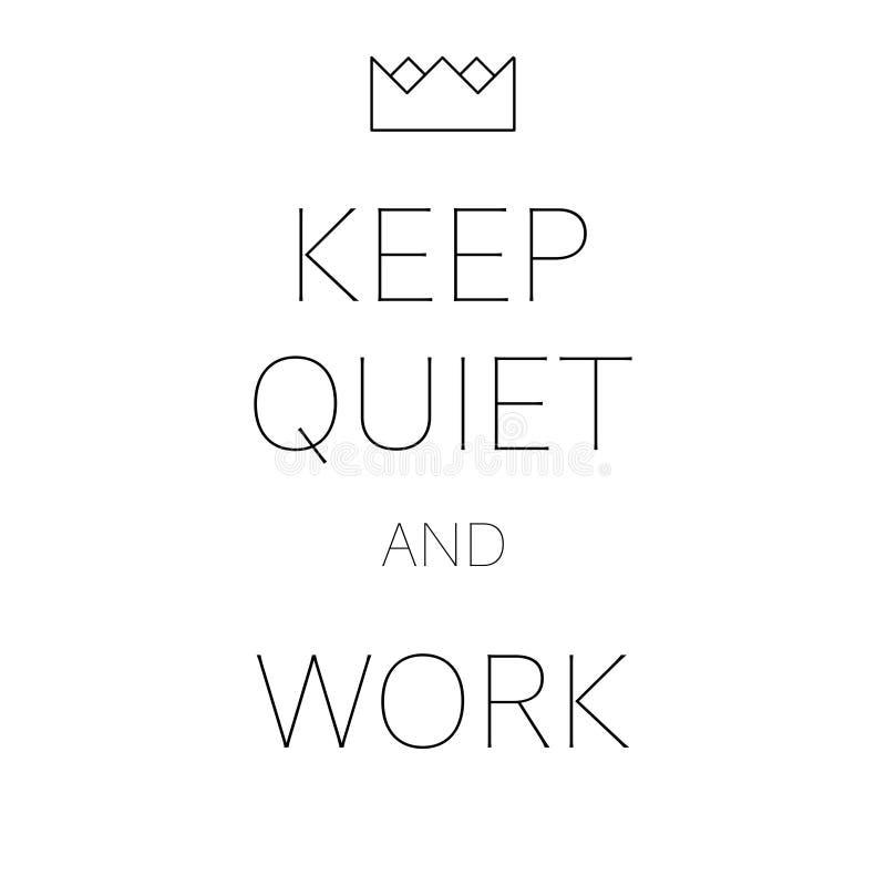 Mantenha o trabalho quieto com um cartaz do escritório da coroa ilustração do vetor