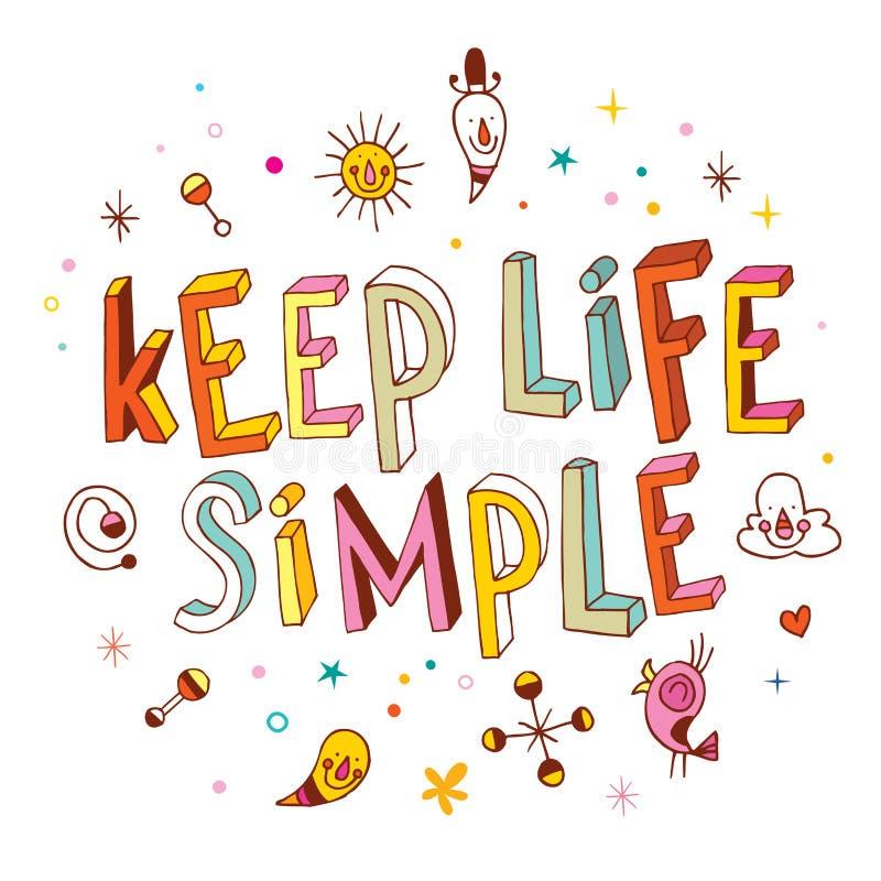 Mantenha a vida simples ilustração do vetor