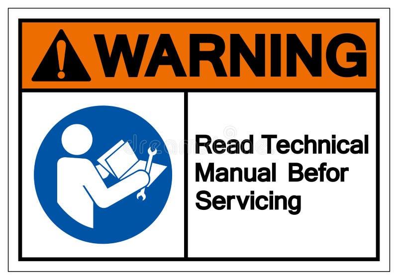 Manuale tecnico colto d'avvertimento prima dell'assistenza del segno di simbolo, illustrazione di vettore, isolato sull'etichetta royalty illustrazione gratis