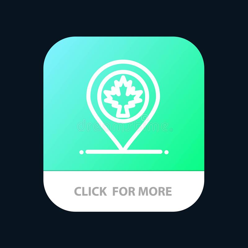 Map, Location, Canada, Leaf Mobile App Button. Android and IOS Line Version vector illustration