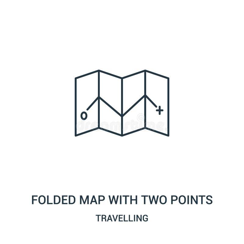 mapa dobrado com dois pontos do vetor do ícone da coleção de viagem Linha fina mapa dobrado com dois do esboço pontos do vetor do ilustração royalty free