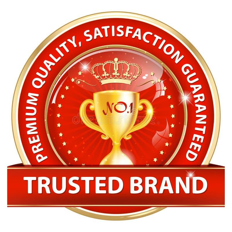Marca de confianza, calidad superior, porque cuidamos ilustración del vector