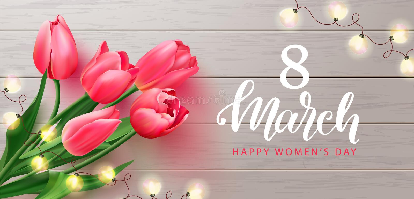 8 March Happy Women s Day banner. Beautiful Background with tulips and garland on wooden texture. Vector illustration vector illustration