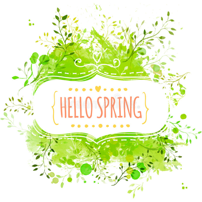 Marco decorativo blanco con la primavera del texto hola Fondo verde del chapoteo de la pintura con las hojas Diseño fresco para l ilustración del vector
