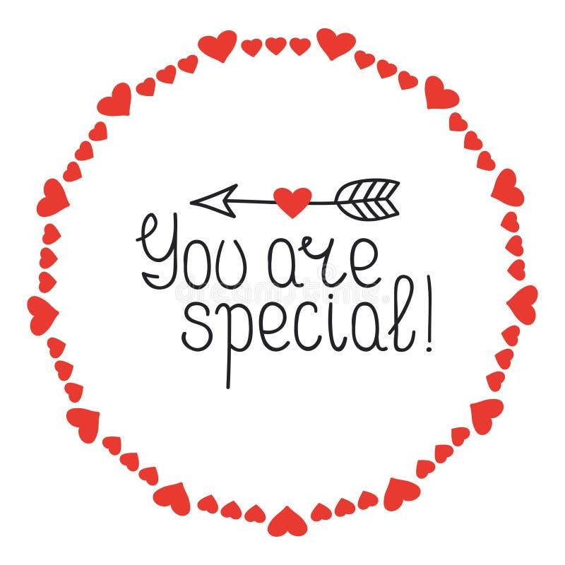 Marco redondo del corazón Usted es especial Insignias románticas de las etiquetas Elemento decorativo drenado mano Frase del amor ilustración del vector