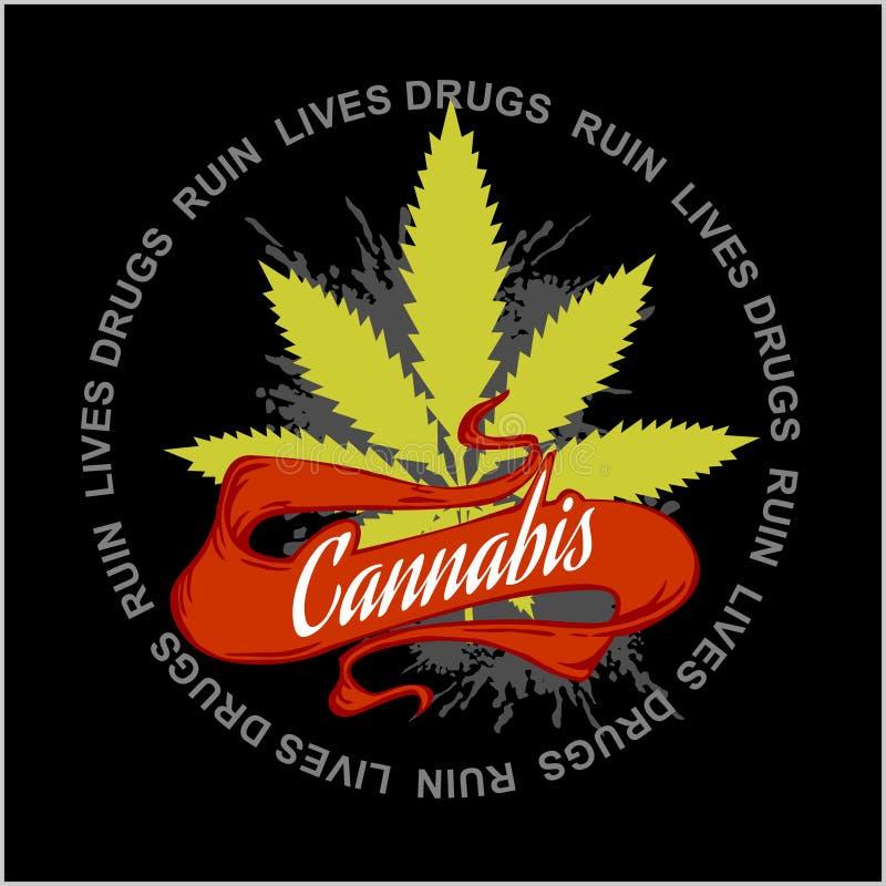 Marijuana - cannabis. Drugs Ruin Lives stock illustration