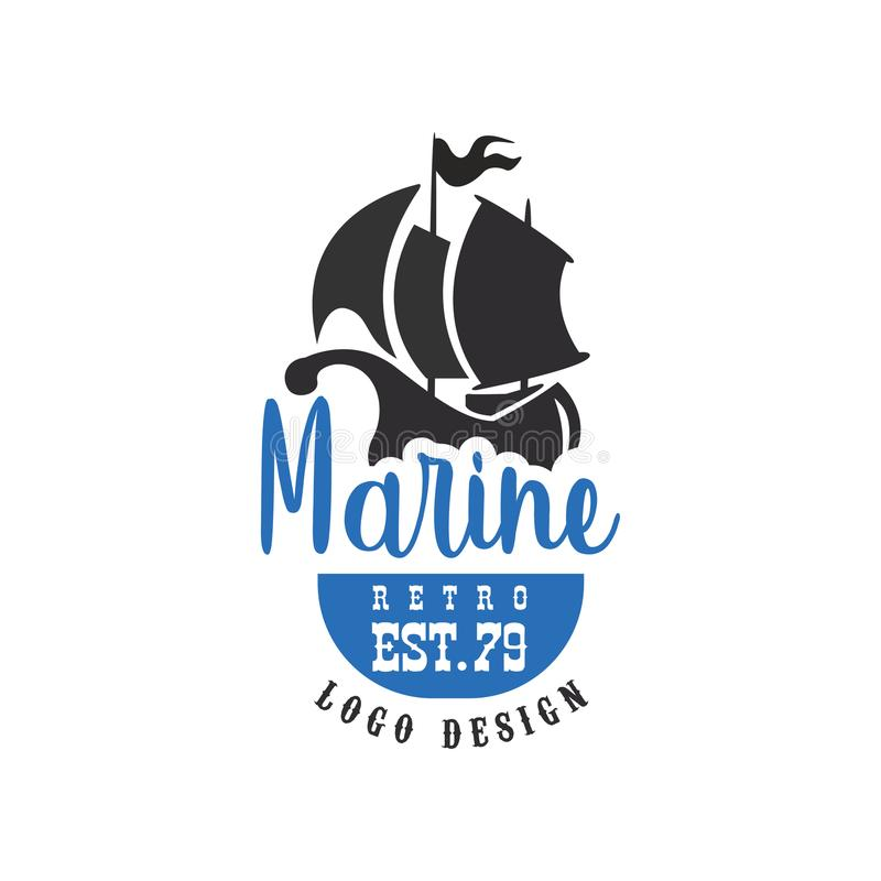 Marin- retro logodesign est79, tappningemblem för den nautiska skolan, sportklubba, affärsidentitet, tryckproduktvektor stock illustrationer