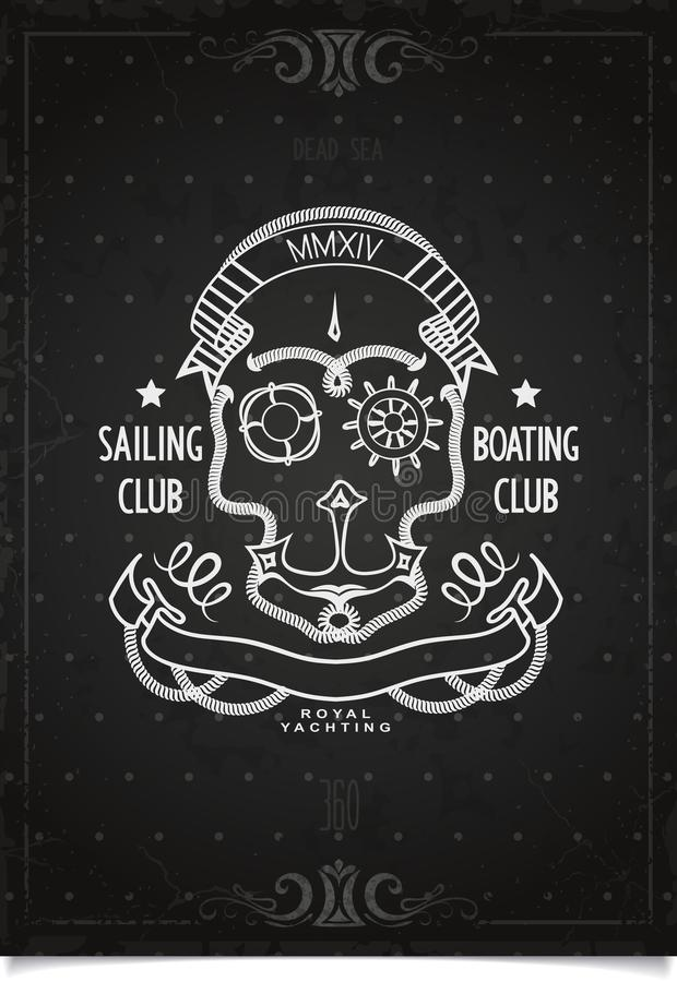 Marine Sports poster sailing and boating club. Vintage design of marine sports poster with skull and elements drawn in chalk on blackboard. Dead sea sailing and stock illustration