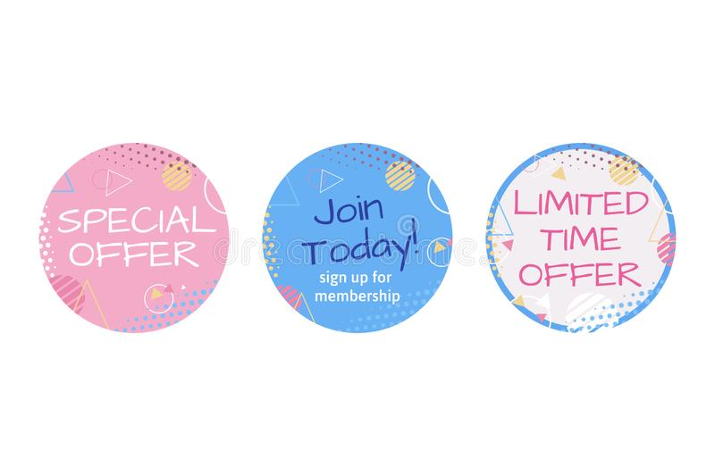 Marketing Material, Sticker, Stamp or Label for Limited Time Offer, Special Offer, Join Today. royalty free illustration