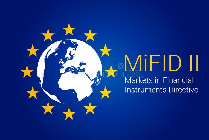 Markets in Financial Instruments Directive - MiFID II. vector. Illustration royalty free illustration