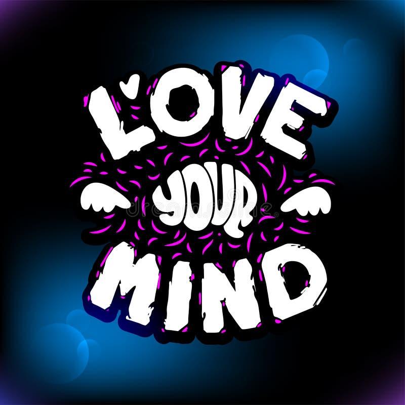 Marquant avec des lettres l'amour votre esprit Art tir? par la main Cerveau sain Illustration de vecteur illustration libre de droits