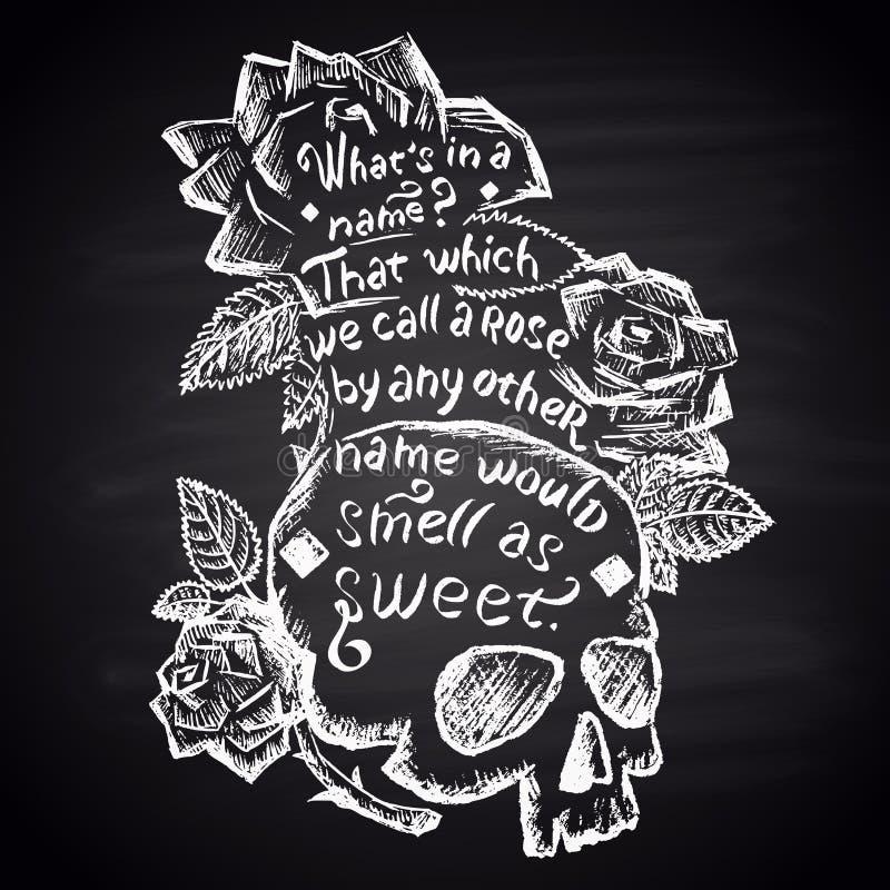 Marquez l'illustration à la craie peinte avec le crâne, les roses et la citation (Shakespeare) lettrage illustration libre de droits