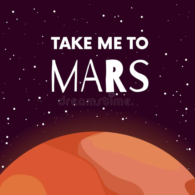 Mars. Red planet poster with quote. Take me to Mars. Solar system. Astronomy. Space mission. Drawing in cartoon flat vector illustration