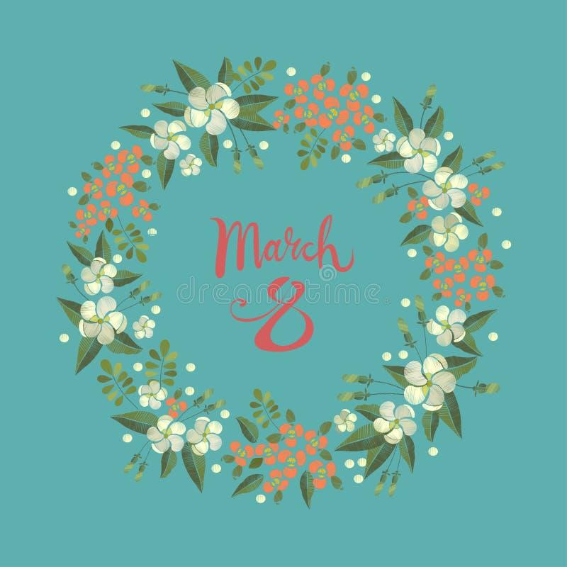 Marschera kortet för hälsningen för dagen för ` s för 8 kvinnor med en blom- kransram för broderi royaltyfri illustrationer