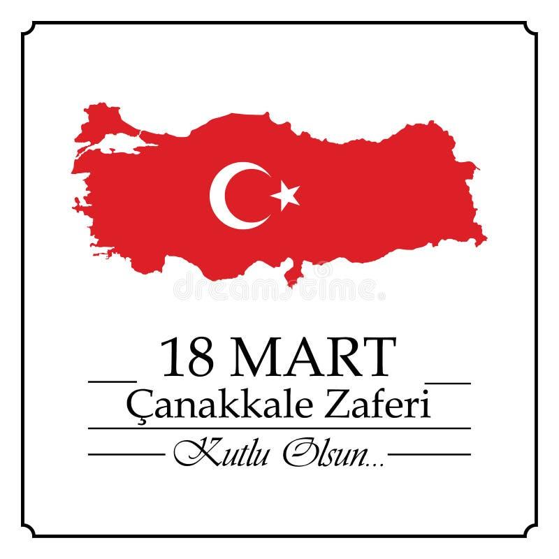 18 Mart Canakkale Zaferi Turkisk betydelse: Canakkale för mars 18 seger Republiken Turkiet nationell beröm stock illustrationer