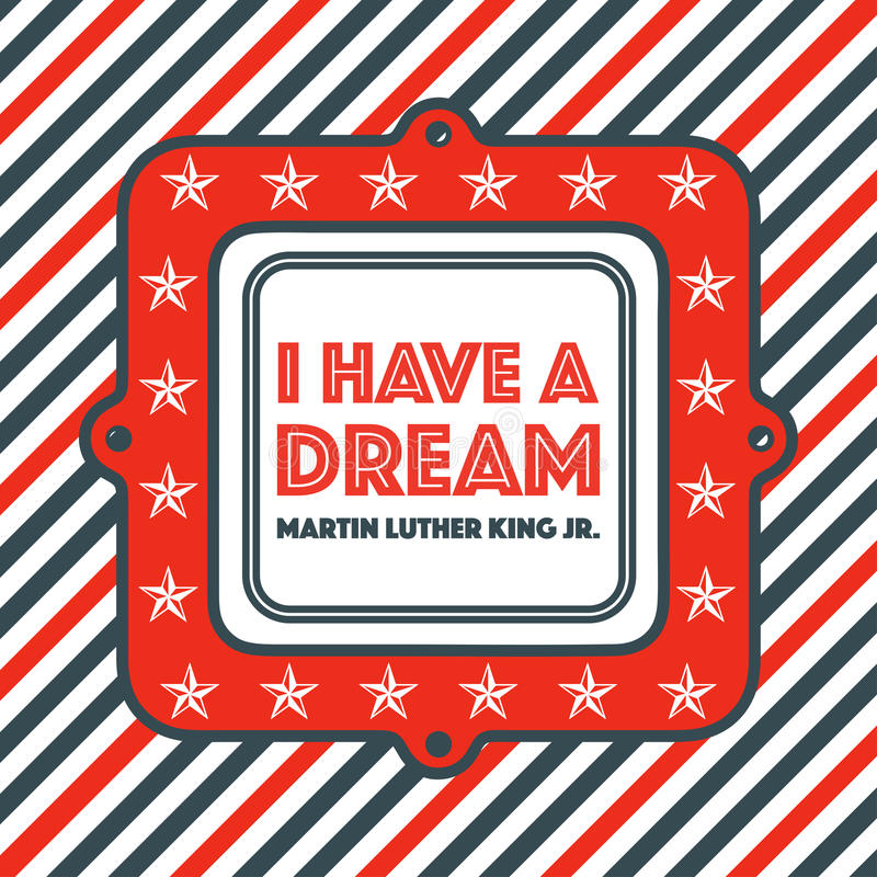 Martin Luther King Day Vintage Badge. Banner celebrating Martin Luther King, Jr. Day. It reads I have a dream stock illustration