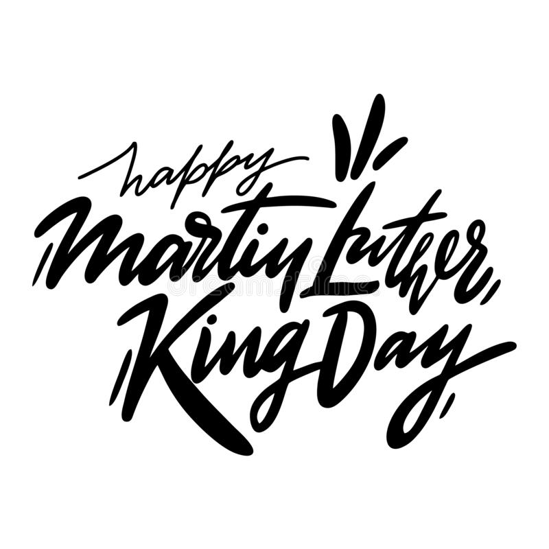 Martin Luther King Jr Day Hand Drawn Vector Lettering ...