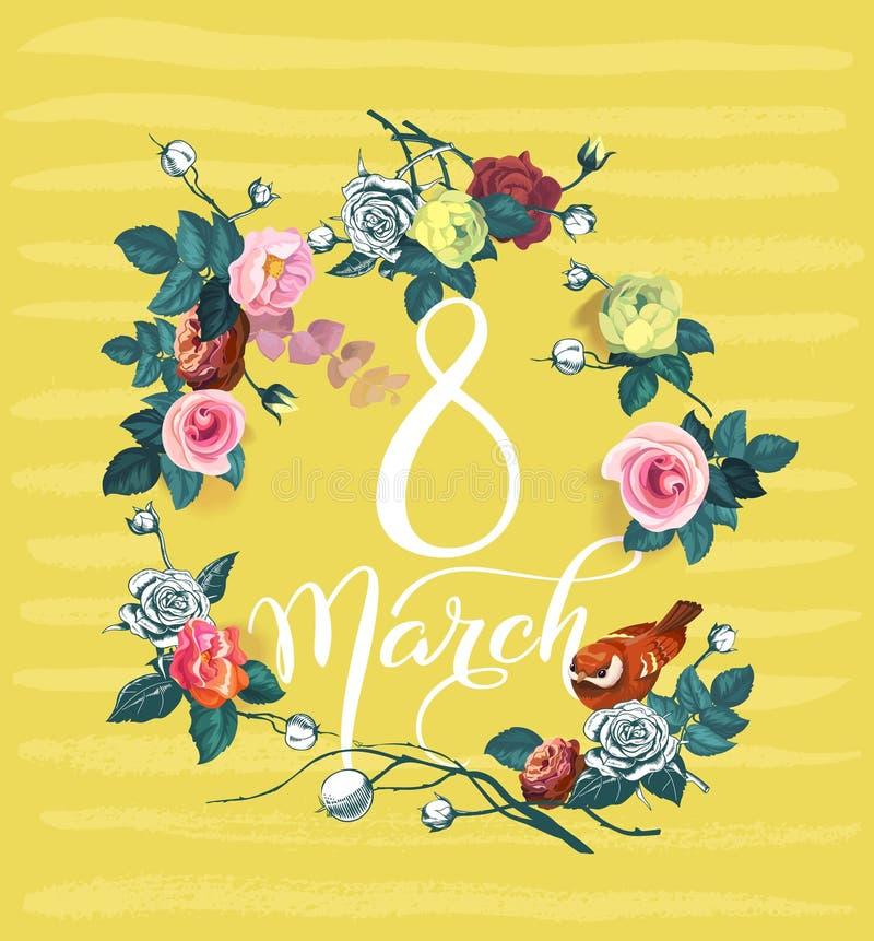 8 Marzec Międzynarodowy kobiety ` s dnia kartka z pozdrowieniami Kaligraficzni słowa otaczający bukietami róże i ptak przeciw royalty ilustracja
