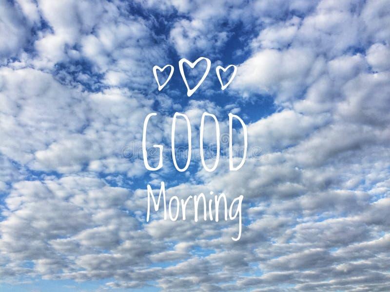 Massagem do bom dia e nuvens do céu azul no fundo fotografia de stock